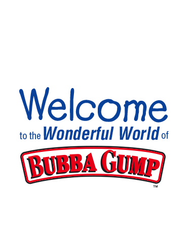 Welcome Bubba Gump